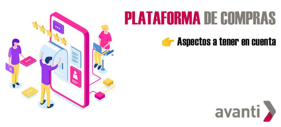 Plataforma de compras → Aspectos a tener en cuenta