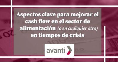 Mejorar el cash flow en el sector de alimentación