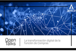 Open Talks La transformación Digital de la Función de Compras