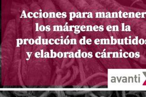 Mantener los márgenes en la producción de embutidos y elaborados cárnicos