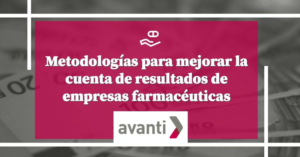 Mejorar la cuenta de resultados en empresas farmacéuticas